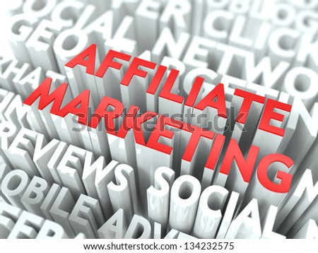 Affiliate Marketing Concept. The Word of Red Color Located over Text of White Color. - stock photo
