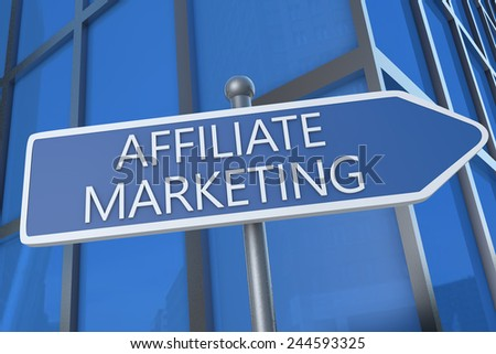 Affiliate Marketing - illustration with street sign in front of office building. - stock photo