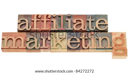 affiliate marketing - isolated text in vintage wood letterpress type