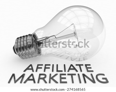 Affiliate Marketing - lightbulb on white background with text under it. 3d render illustration. - stock photo
