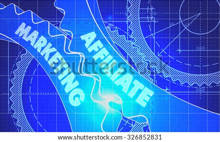 Affiliate Marketing on Blueprint of Cogs. Technical Drawing Style. 3d illustration with Glow Effect. - stock photo