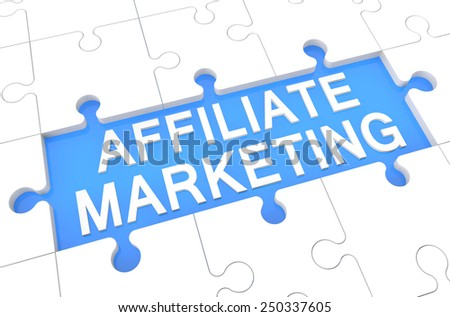 Affiliate Marketing - puzzle 3d render illustration with word on blue background - stock photo