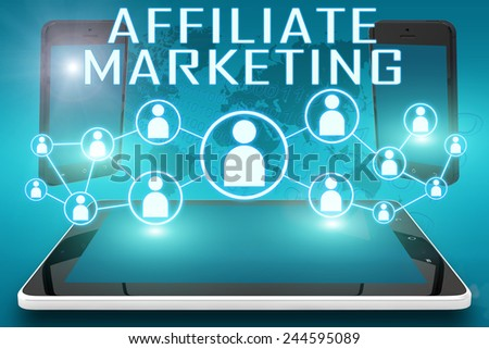 Affiliate Marketing - text illustration with social icons and tablet computer and mobile cellphones on cyan digital world map background - stock photo