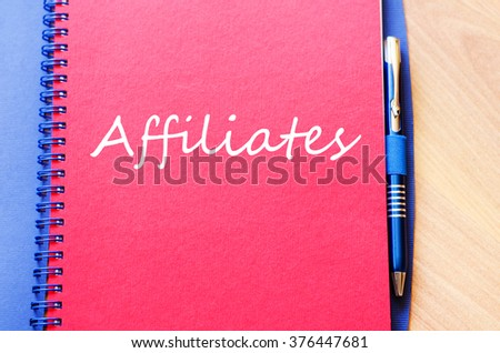 Affiliates text concept write on notebook - stock photo