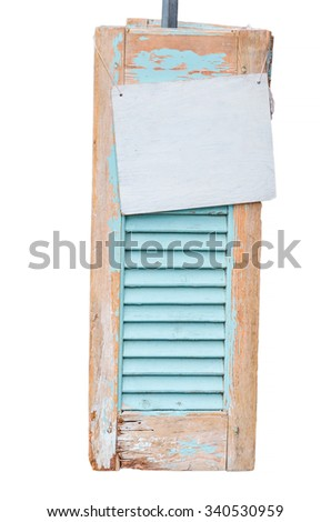 Age decorative weathered wooden shutters with information sign, isolated. - stock photo