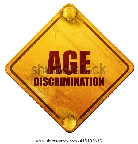 age discrimination, 3D rendering, isolated grunge yellow road si - stock photo