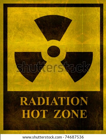 aged and worn radiation hot zone sign - stock photo