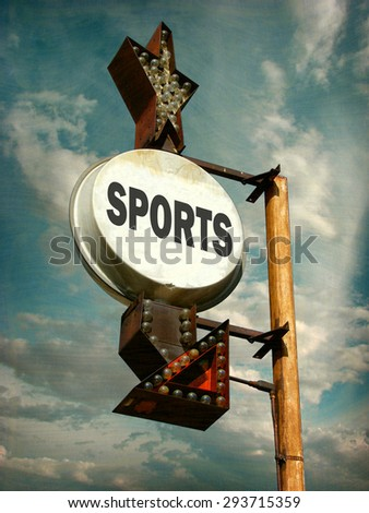 aged and worn vintage photo of sports sign                              - stock photo