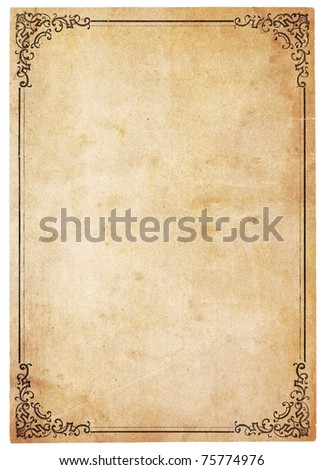 Aged, yellowing paper with stains and smudges. Blank except for printed border with ornate corners. Isolated on white. Includes clipping path. - stock photo