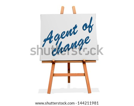 Agent of Change on a sign. - stock photo
