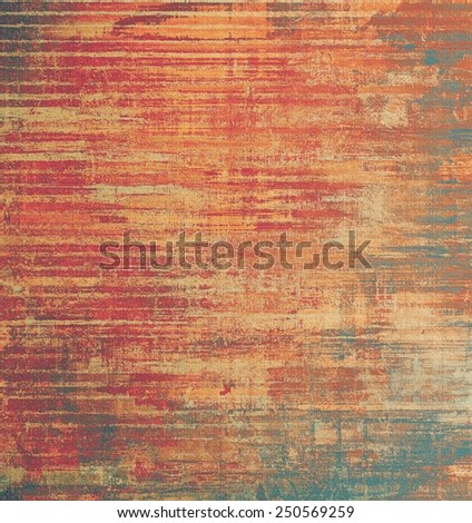 Aging grunge texture, old illustration. With different color patterns: yellow (beige); brown; red (orange); pink - stock photo