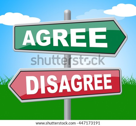 Agree Disagree Showing All Right And Refuse - stock photo