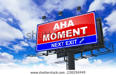 Aha Moment - Red Billboard on Sky Background. Business Concept. - stock photo