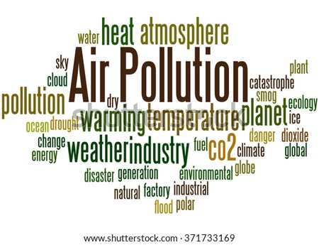 Air Pollution, word cloud concept on white background.  - stock photo