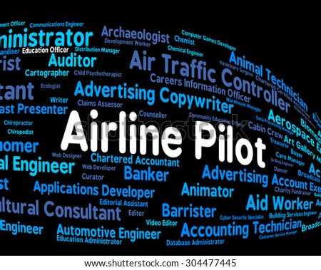 Airline Pilot Meaning Jobs Word And Airlines - stock photo