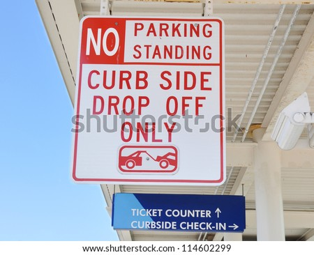 Airport No Parking Standing Curb Side Drop Off Only Traffic Sign