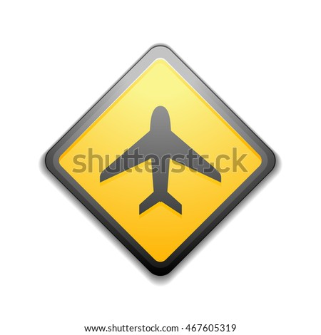 Airport  Plane Hazard Sign