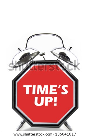 Alarm Clock TIMES UP Message Stock Photo (Royalty Free ...