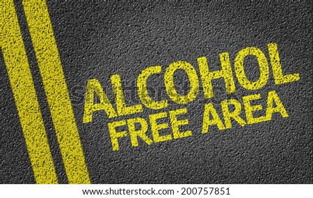 Alcohol Free Area written on the road - stock photo