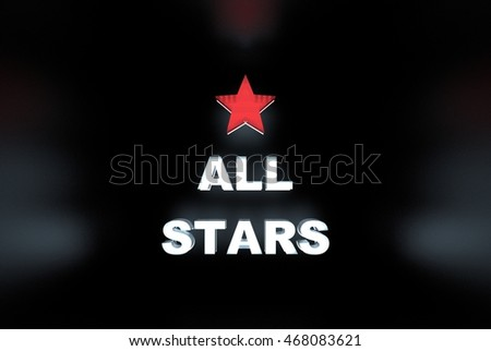 All stars sign with a bright red star and white characters 3d illustration