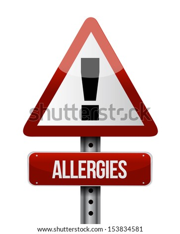 allergies road sign illustration design over a white background - stock photo