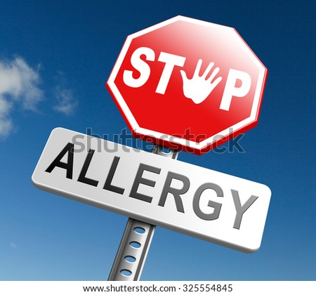 Allergy stop allergies and allergic reactions hypersensitivity disorder of the immune system  asthma attack hay fever - stock photo