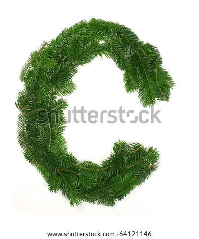 "Alphabet Letter ""C"" made of Abies branches"