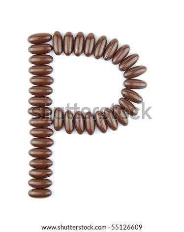 alphabet letter P with chocolate candies (isolated on white background)