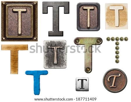 Alphabet made of wood, metal, plasticine. Letter T - stock photo