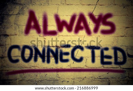 Always Connected Concept - stock photo
