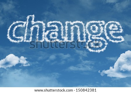 Amazing Change text on clouds - stock photo