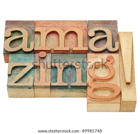 amazing exclamation - isolated word in vintage wood letterpress printing blocks - stock photo