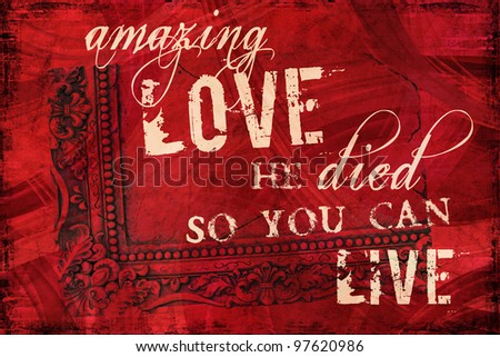 Amazing Love Religious Background - stock photo