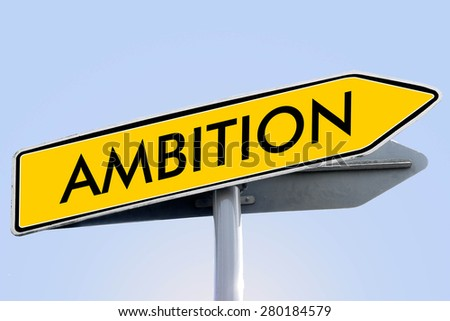 ambition word on yellow roadsign concept - stock photo