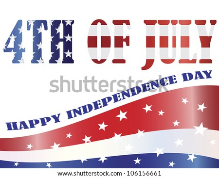American Flag Outlined in 4th of July Text with Happy Independence Day Raster Illustration