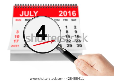 American Independence Day Concept. 4 July 2016 calendar with magnifier on a white background - stock photo
