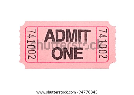 An admittance ticket isolated on a white background - stock photo