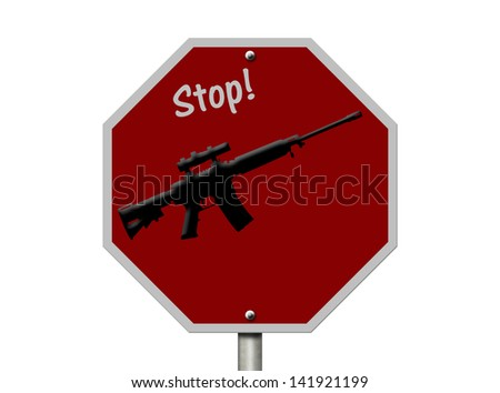 An American road sign and rifle isolated on white, Ban on rifles - stock photo