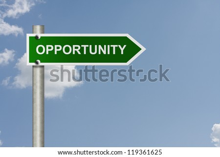An American road sign with a sky background and word opportunity, Opportunity this way