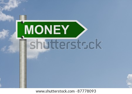 An American road sign with sky background and copy space for your message, Money this way
