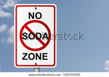 An American road sign with sky background and copy space for your message, No Soda Zone - stock photo