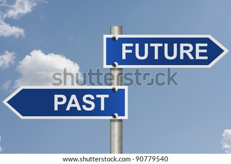 An American road sign with sky background and copy space for your message, Your future and past - stock photo