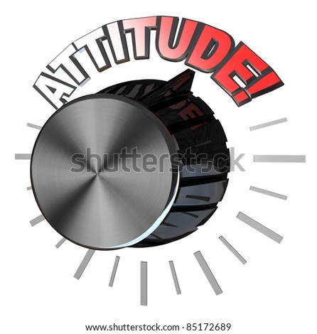 An amplifier or speaker type volume knob with the pointer turned up to the word Attitude to represent the highest level of positive attitude that one can reach in order to succeed in meeting a goal - stock photo