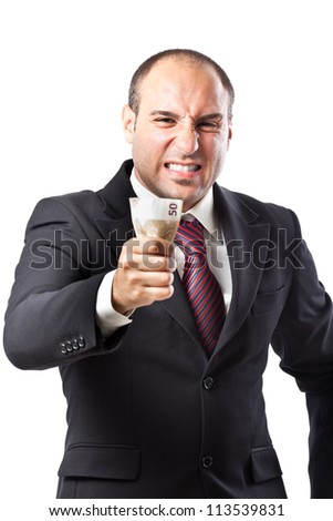 an angry businessman with two bills (100 euros in total) in his fist - stock photo