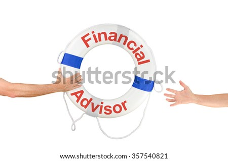 An arm is reaching out to a Financial Advisor life ring buoy because he needs financial help and is drowning in debt. - stock photo