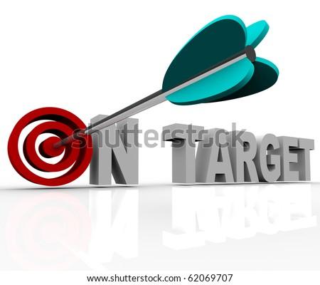 An arrow hits a bullseye in the words On Target - stock photo