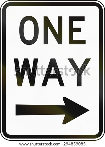 An Australian road sign: One way traffic to the right