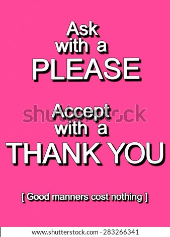 An educational say Please and Thank you sign for good manners with white text isolated on a pink background - stock photo
