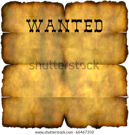 An empty wanted poster with copy space isolated over white. - stock photo