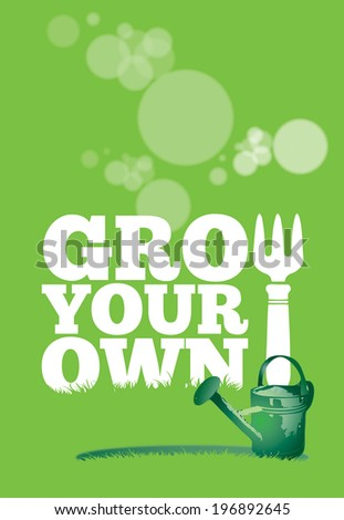 An illustration of a garden poster on a portrait format with the text Grow Your Own. A green garden watering can is set to the front of the image.